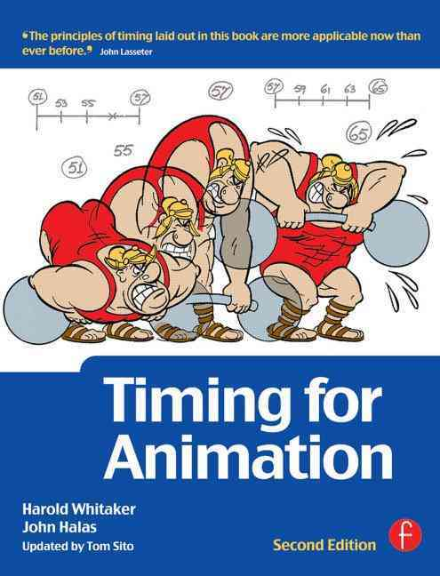 Timing for Animation By Whitaker, Harold/ Halas, John/ Sito, Tom