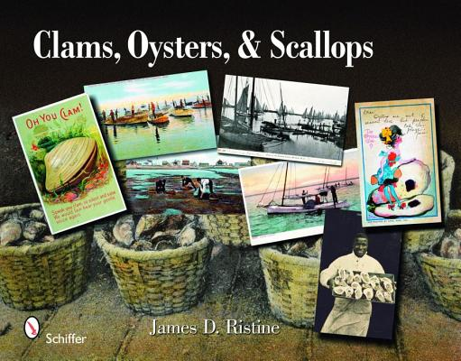 Clams, Oysters, & Scallops By Ristine, James D.